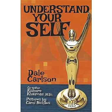 Understand Your Self: Teen Manual for the Understanding of Oneself