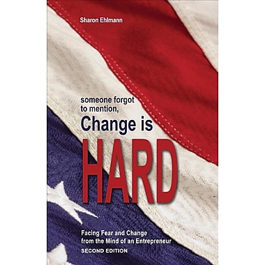 Someone Forgot to Mention Change Is Hard, Second Edition
