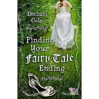 Finding Your Fairy Tale Ending (Girls Living 4 God)