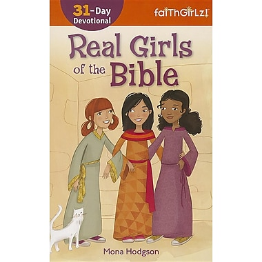 Real Girls of the Bible: 31-Day Devotional (Faithgirlz!)