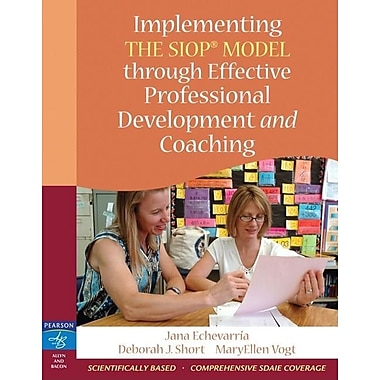Implementing the SIOP Model Through Effective Professional Development and Coaching