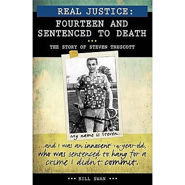 Real Justice: Fourteen and Sentenced to Death