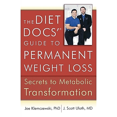 The Diet Docs'® Guide to Permanent Weight Loss