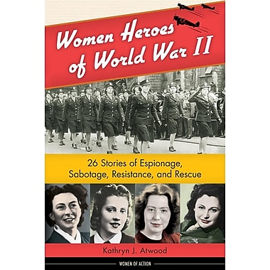 Women Heroes of World War II Paperback