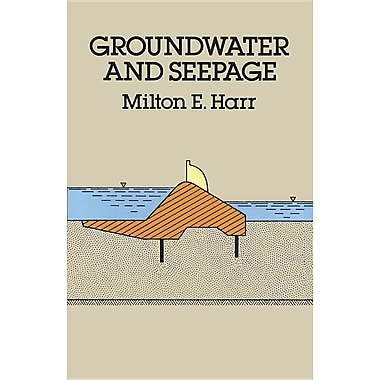Groundwater and Seepage (Dover Civil and Mechanical Engineering)
