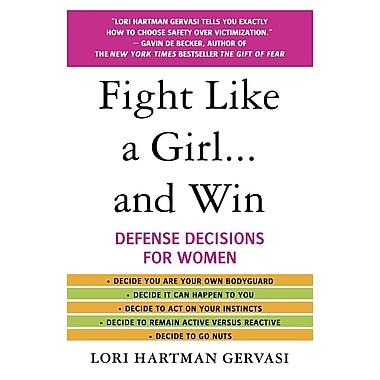 Fight Like a Girl... and Win: Defense Decisions for Women