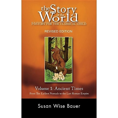 The Story of the World: Ancient Times (Vol. 1)