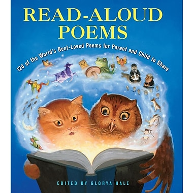 Read-Aloud Poems: 50 of the World's Best-Loved Poems for Parent and Child to Share