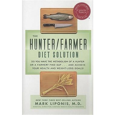 The Hunter/Farmer Diet Solution