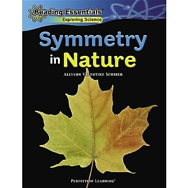 Symmetry in Nature (Reading Essentials Exploring Science)