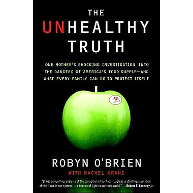 The Unhealthy Truth: One Mother's Shocking Investigation