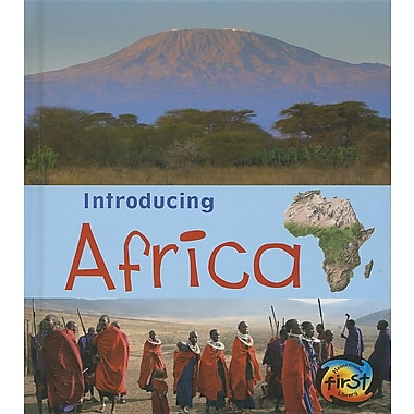 Introducing Africa (Introducing Continents)