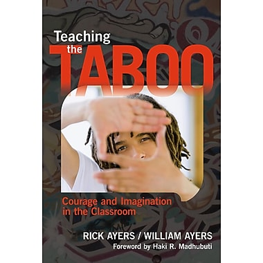 Teaching the Taboo: Courage and Imagination in the Classroom, New Book