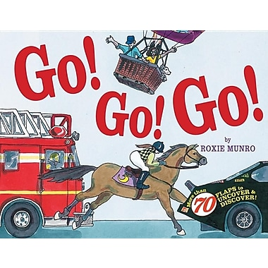 Go! Go! Go!: More Than 70 Flaps to Uncover & Discover!