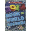 Scholastic Book Of World Records 2014 (Turtleback School & Library Binding Edition)