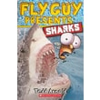 Fly Guy Presents: Sharks (Turtleback School & Library Binding Edition)