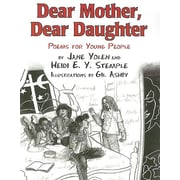 Dear Mother, Dear Daughter: Poems for Young People