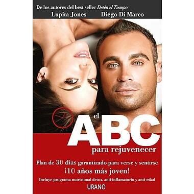ABC para rejuvenecer Spanish Edition