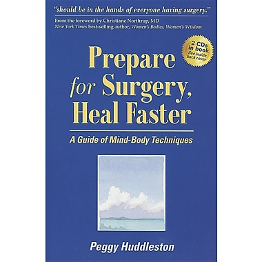 Prepare for Surgery, Heal Faster with Relaxation and Quick Start CD