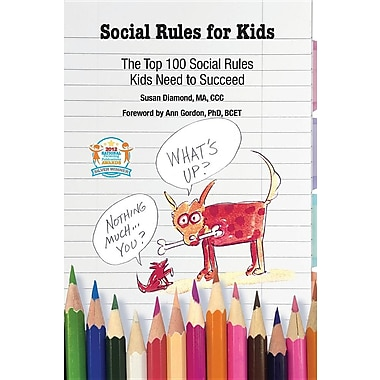 * Social Rules for Kids-The Top 100 Social Rules Kids Need to Succeed