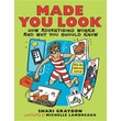 Made You Look: How Advertising Works and Why You Should Know (Paperback)