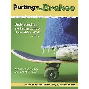 Putting on the Brakes: Understanding and Taking Control of Your Add or ADHD (Paperback)