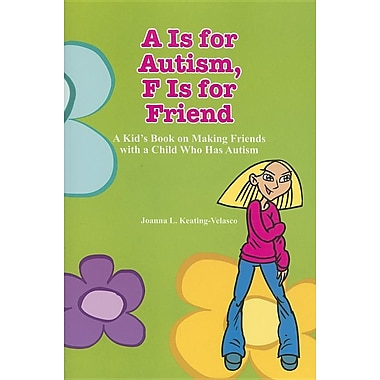 A Is for Autism F Is for Friend