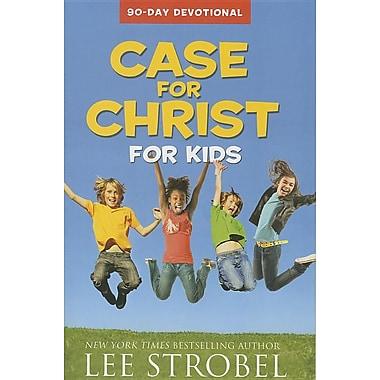 Case for Christ for Kids 90-Day Devotional (Case For... Kids)