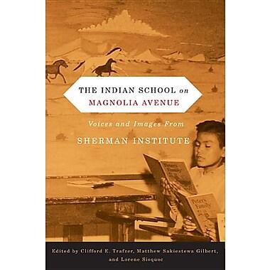 The Indian School on Magnolia Avenue