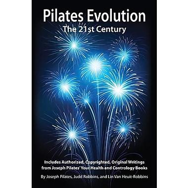 Pilates Evolution - The 21st Century