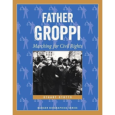 Father Groppi: Marching for Civil Rights