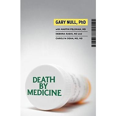 Death by Medicine