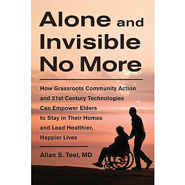 Alone and Invisible No More
