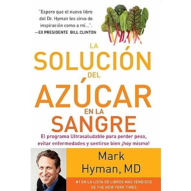 La solucion del azucar en la sangre (The Blood Sugar Solution)
