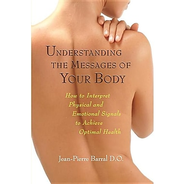 Understanding the Messages of Your Body