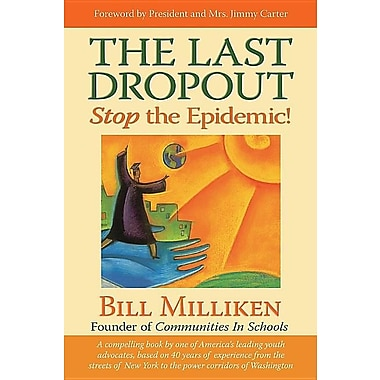 The Last Dropout: Stop the Epidemic!