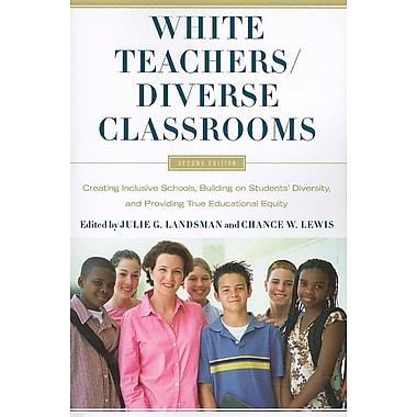 White Teachers / Diverse Classrooms