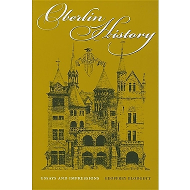 Oberlin History: Essays and Impressions