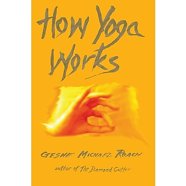 How Yoga Works