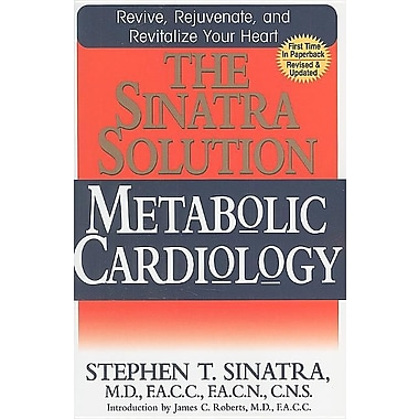 The Sinatra Solution: Metabolic Cardiology