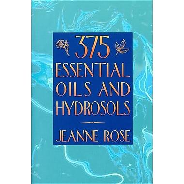 375 Essential Oils and Hydrosols
