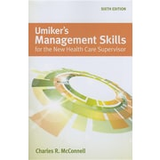 Umiker's Management Skills For The New Health Care Supervisor
