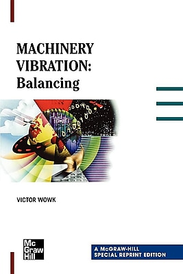 Machinery Vibration: Balancing, Special Reprint Edition 372161