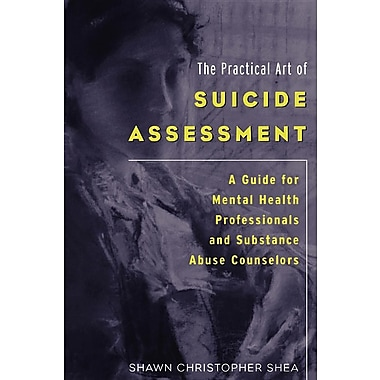 The Practical Art of Suicide Assessment