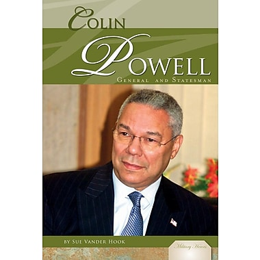 Colin Powell: General & Statesman (Military Heroes)