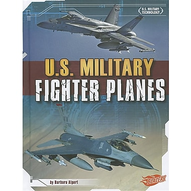 U.S. Military Fighter Planes (U.S. Military Technology)