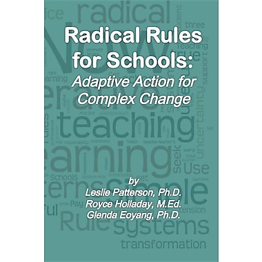 Radical Rules for Schools