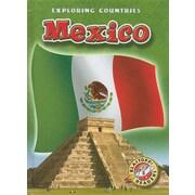 Mexico (Blastoff! Readers: Exploring Countries) (Blastoff! Readers: Exploring Countries