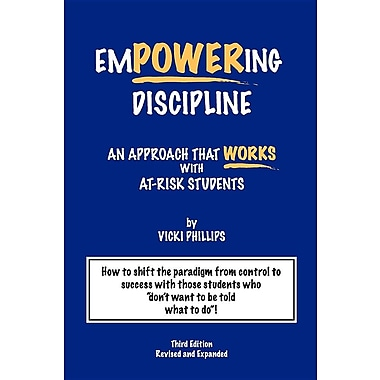 Empowering Discipline: An Approach that Works with At-Risk Students