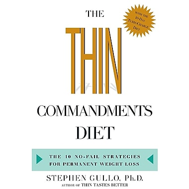 The Thin Commandments Diet: The Ten No-Fail Strategies for Permanent Weight Loss